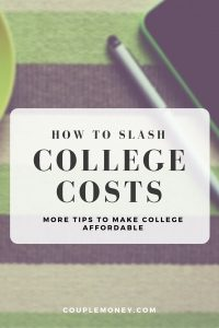 Learn how you can reduce college expenses for your kid while still teaching them self-sufficiency.