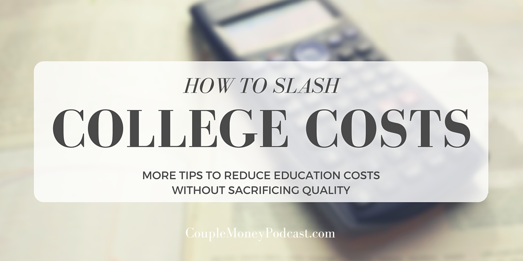 slash college costs couple money podcast