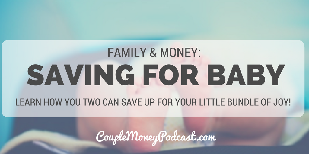 saving-for-baby-couple-money-podcast