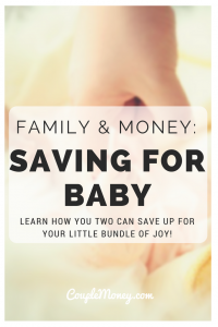 Get tips and resources to help you two save for your little bundle of joy!