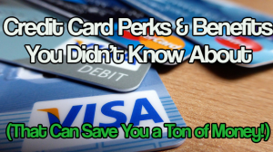 credit card perks save you a ton of money