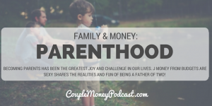 parenthood-how-many-kids-couple-money-podcast