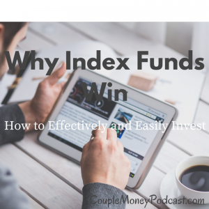 Learn how index investing is an efficient way to build wealth as a couple with less stress.