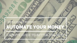 Learn how to simplify your life with this 3 minute guide to automating your money!