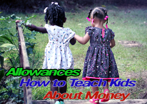Learn how to teach your kids about money with allowances and bonuses.