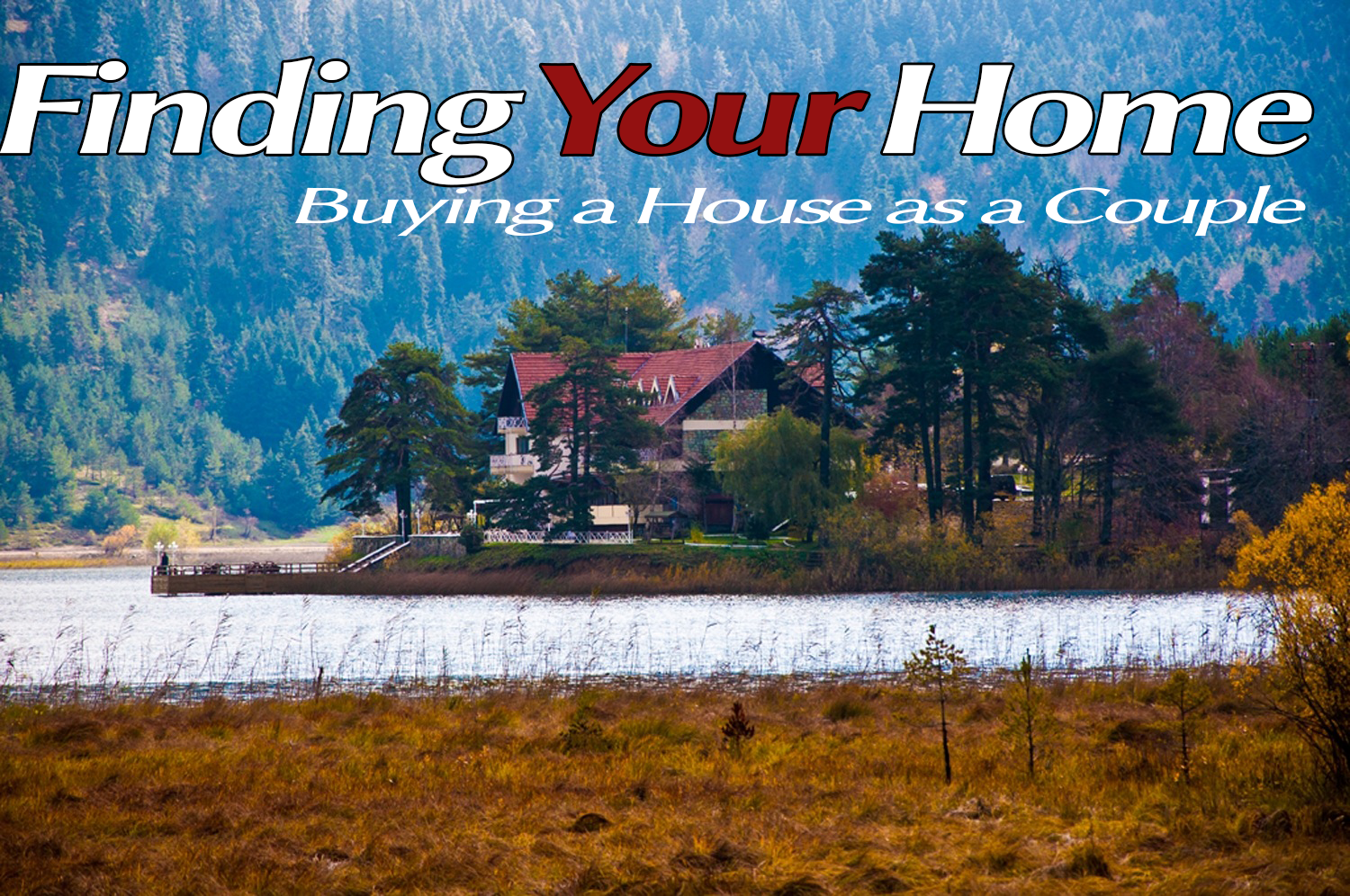Learn what you need to know when buying a house as a couple