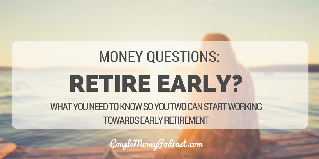 retire early couple money podcast