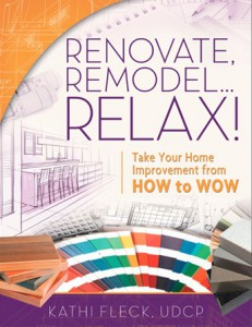 Renovate Remodel Relax by Kathi Fleck