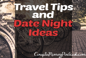 I share some of my favorite fun and frugal date night ideas so you can try out the $20 Date Night challenge along with some travel sites and apps to check out.