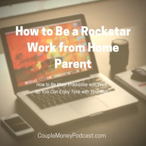 Are You a Work from Home Parent? Learn how to make the most of your limited time so you can grow your business and enjoy time with your kids.
