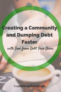 Want to pay off your debt faster? Toni Husbands, author of The Great Debt Dump, shares how you can create your own support network and finally be rid of your debt!