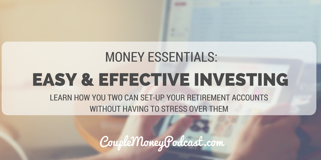 easy-effective-index-investing-couple-money-podcast