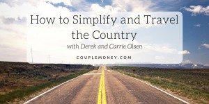 Learn how you two can simplify and travel together.