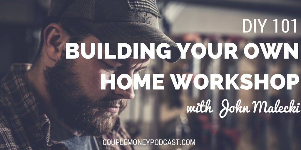 Building Your Own Home Workshop