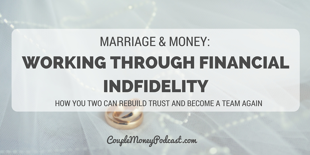 Financial infidelity can ruin your finances and marriage. Tai and Talaat from His and Her Money shares how they worked through it and how you two can be a team again.