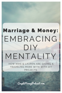 early retirement diy mentality couple money podcast