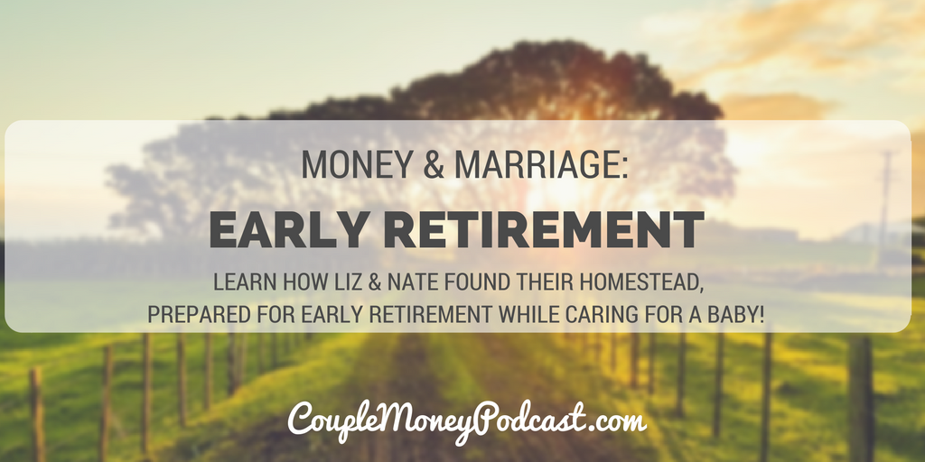 early retirement frugalwoods couple money podcast