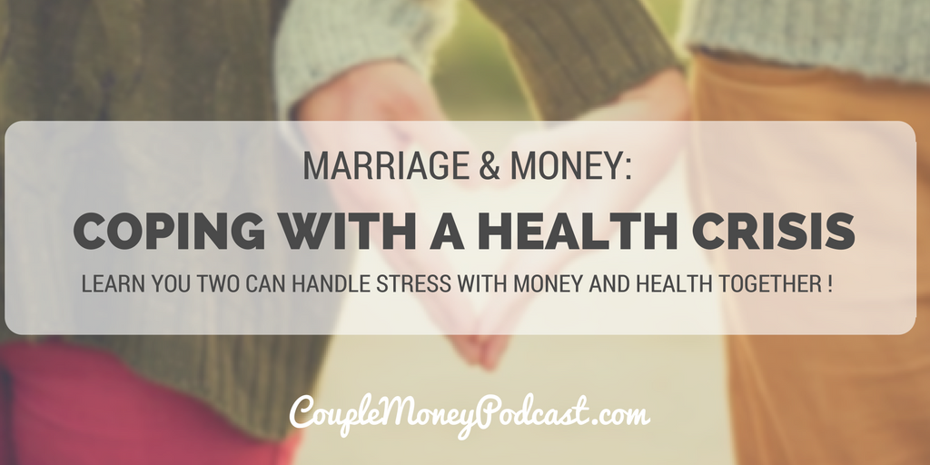 health-crisis-stress-couple-money-podcast