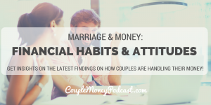 financial-habits-attitudes-experian-couple-money-podcast