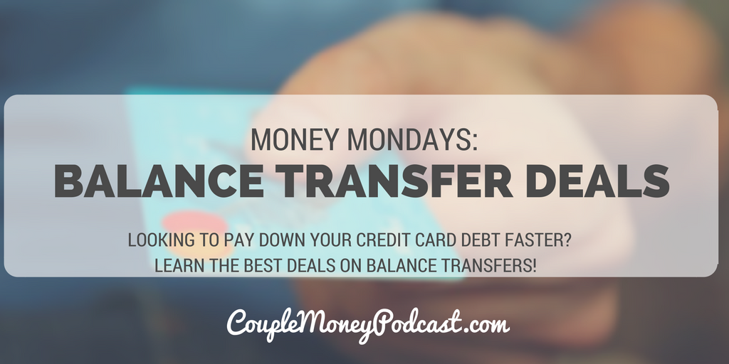 credit-card-balance-transfer-deals-couple-money-podcast