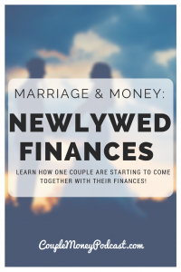 Marriage and money can be tricky, especially as the two of you begin working on your finances together as newlyweds. Learn how one couple are working together with their money!