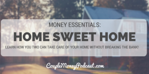 true-cost-of-owning-a-house-couple-money-podcast