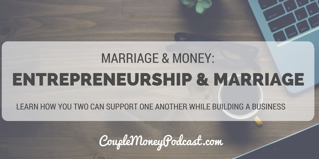 entrepreneurship-marriage-couple-money-podcast