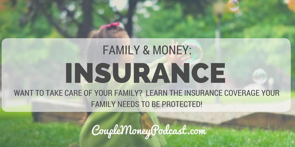 family-insurance-couple-money-podcast
