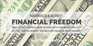 WANT TO GIVE YOURSELF MORE OPTIONS WITH YOUR MONEY AND LIFE? GET THE HABITS & MINDSET YOU NEED FOR FINANCIAL INDEPENDENCE!