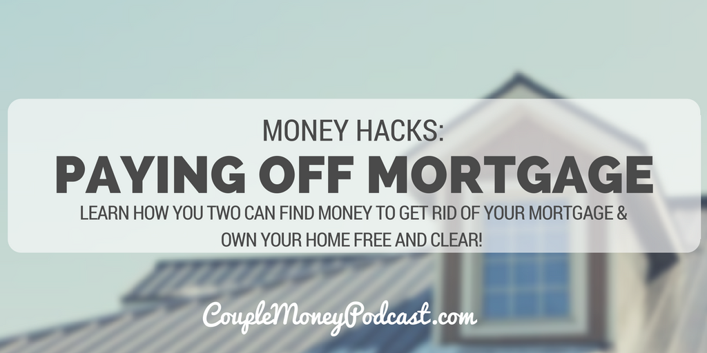 paying-off-mortgage-in-5-years-couple-money-podcast