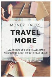 Want to get out and travel more this year without breaking your budget? Learn how you can use travel hacking as a couple to get great deals on your trips!