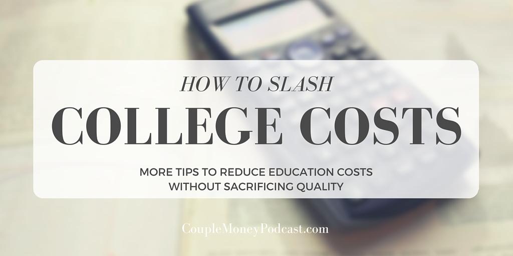 slash college costs couple money podcast