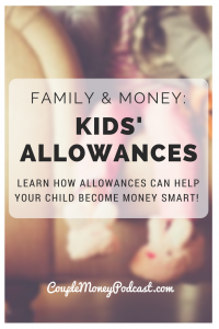 Should you tie your kids' allowance to chores? Learn how allowances can help your child become money smart!