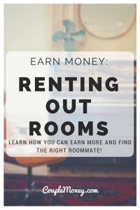 Want to earn some extra money? Learn how Lauren earned some extra income and managed living expenses by renting out rooms!