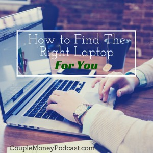 Buying a new laptop? Listen to find out how to find the right one for you and your budget.