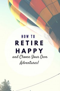 Want to retire happy? Emily Guy Birken, author of Choose Your Retirement, shows how you can plan ahead and live a rich life when you retire.